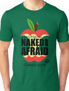 The Original Naked and Afraid Unisex T-Shirt