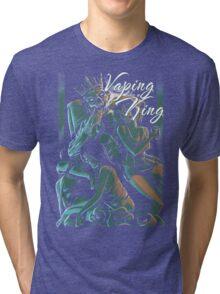 Vaping like a king Tri-blend T-Shirt