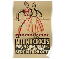 WPA United States Government Work Project Administration Poster 0788 Autumn Crocus Federal Theatre Poster