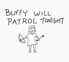 Buffy Will Patrol Tonight T-Shirt