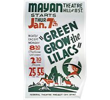 WPA United States Government Work Project Administration Poster 0354 Mayan Theatre Green Grow the Lilacs Poster