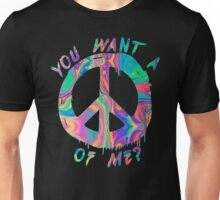 You Want A Peace of Me? Unisex T-Shirt