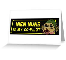 Star Wars - Nien Nunb Is My Co-Pilot Greeting Card
