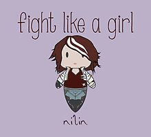Fight Like a Girl - Nilin | Remember Me by isasaldanha