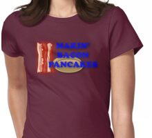 Adventure Time-Makin' Bacon Pancakes Womens Fitted T-Shirt