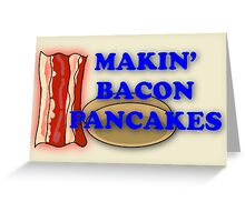 Adventure Time-Makin' Bacon Pancakes Greeting Card