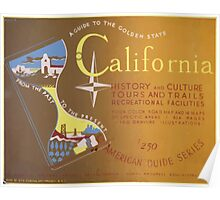 WPA United States Government Work Project Administration Poster 0237 California History Culture Tours Trails American Guide Series Poster