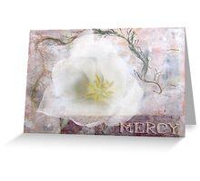 Mercy Greeting Card