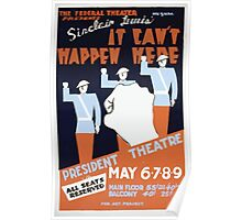 WPA United States Government Work Project Administration Poster 0155 Sinclair Lewis It Can't Happen Here President Theatre Poster