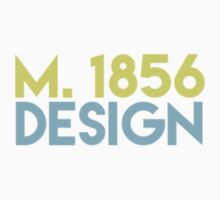 "M. 1856: Design Logo - ""Stick-er it to the Man"" Collection - Exclusively on Redbubble by YOUNG&PUNK Cl. Co. [in association with] M. 1856: Design"