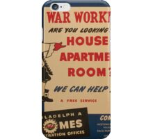 WPA United States Government Work Project Administration Poster 0980 War Workers Are You Looking for a House Philadelphia Homes iPhone Case/Skin