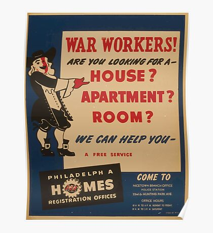 WPA United States Government Work Project Administration Poster 0980 War Workers Are You Looking for a House Philadelphia Homes Poster