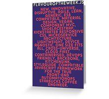flavouroftheweek.js Greeting Card
