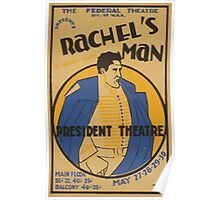 WPA United States Government Work Project Administration Poster 0564 Rachel's Man President Theatre Bradley Foote Poster