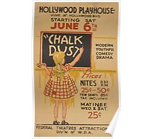 WPA United States Government Work Project Administration Poster 0453 Hollywood Playhouse Chalk Dust Poster