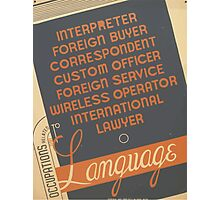WPA United States Government Work Project Administration Poster 0961 Occupations Related to Languages Photographic Print