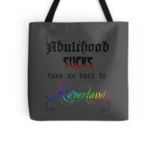 Adulthood SUCKS Tote Bag