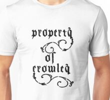 Property of Crowley Unisex T-Shirt