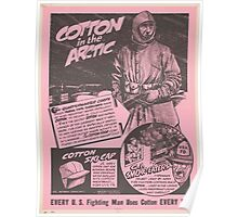 United States Department of Agriculture Poster 0159 Arctic Every Fighting Man Uses Cotton Every Day Poster