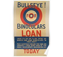 WPA United States Government Work Project Administration Poster 0466 Bullseye for Binoculars Loan Today Poster