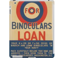 WPA United States Government Work Project Administration Poster 0466 Bullseye for Binoculars Loan Today iPad Case/Skin