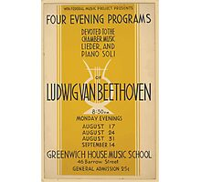 WPA United States Government Work Project Administration Poster 0667 Four Evening Programs Ludwig Van Beethoven Greenwich House Music School Photographic Print