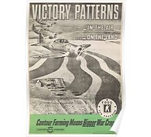 United States Department of Agriculture Poster 0145 Victory patterns in the air on the land Contour Farming means Bigger War Crops Poster