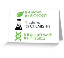 Biology - Chemistry - Physics Greeting Card
