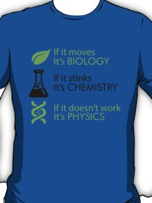 Biology - Chemistry - Physics T-Shirt