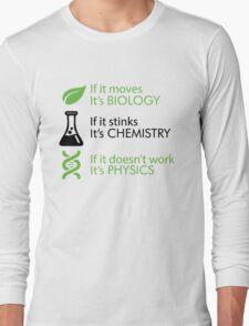 Biology - Chemistry - Physics Long Sleeve T-Shirt