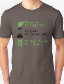 Biology - Chemistry - Physics Unisex T-Shirt
