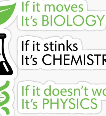 Biology - Chemistry - Physics Sticker