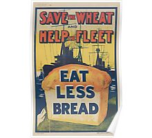 United States Department of Agriculture Poster 0171 Save the Wheat Help the Fleet Eat Less Bread Poster