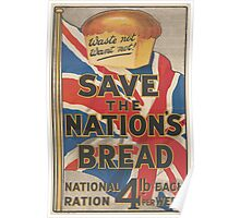 United States Department of Agriculture Poster 0173 Save the Nation's Bread Waste Not Want Not Poster