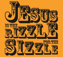 rizzle for the sizzle by redcow