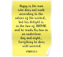 Yellow - Happy is the man... Psalm 1:1-3 Poster