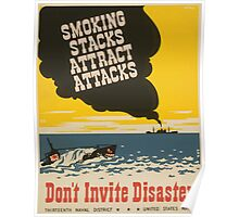 WPA United States Government Work Project Administration Poster 0746 Smoking Stacks Attract Attacks Don't Invite Disaster Navy Poster
