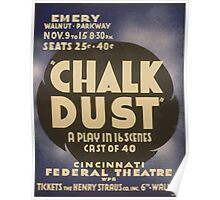 WPA United States Government Work Project Administration Poster 0958 Chalk Dust Cincinnati Federal Theatre Poster