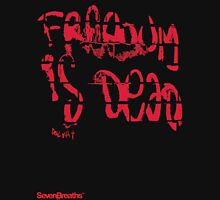 Freedom is dead Unisex T-Shirt