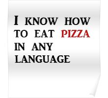 EAT PIZZA Poster