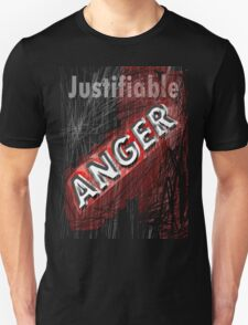 justifiable anger T-Shirt