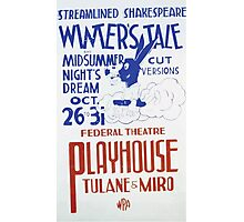 WPA United States Government Work Project Administration Poster 0350 Streamlined Shakespeare Winter's Tale and Midsummer Night's Dream Cut Versions Federal Theatre Playhouse Photographic Print