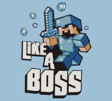 Minecraft - Like A Boss  by ArtPower
