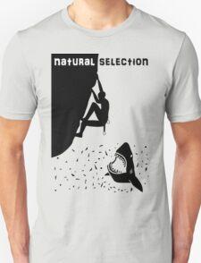 Natural selection - climb or die T-Shirt