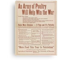 United States Department of Agriculture Poster 0285 An Army of Poutry Will Help Win The War More Food This Year Is Patriotism Canvas Print