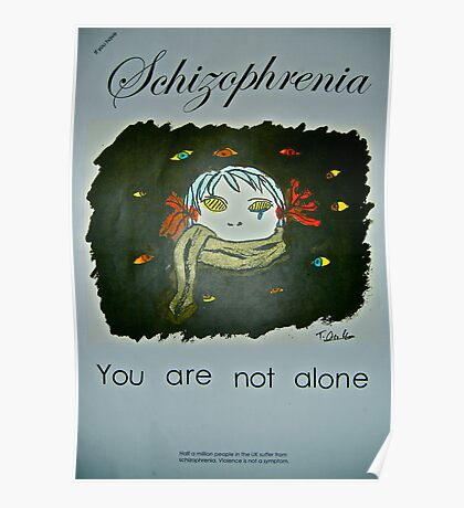 If You Have Schizophrenia Poster