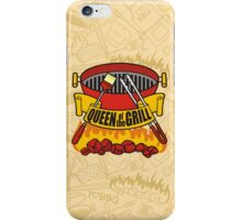 Queen of the Grill iPhone Case/Skin