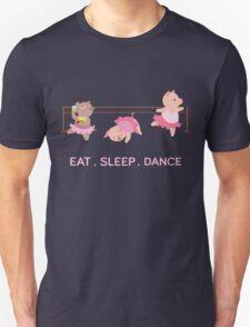 EAT. SLEEP. DANCE Unisex T-Shirt