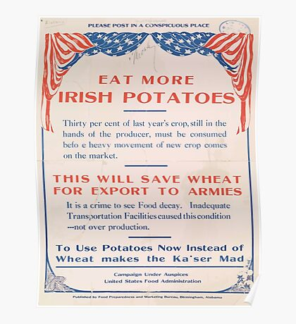 United States Department of Agriculture Poster 0183 Eat More Irish Potatoes Save Wheat Export to Armies Poster