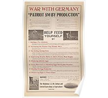 United States Department of Agriculture Poster 0262 War With Germany Partriotism By Production Poster